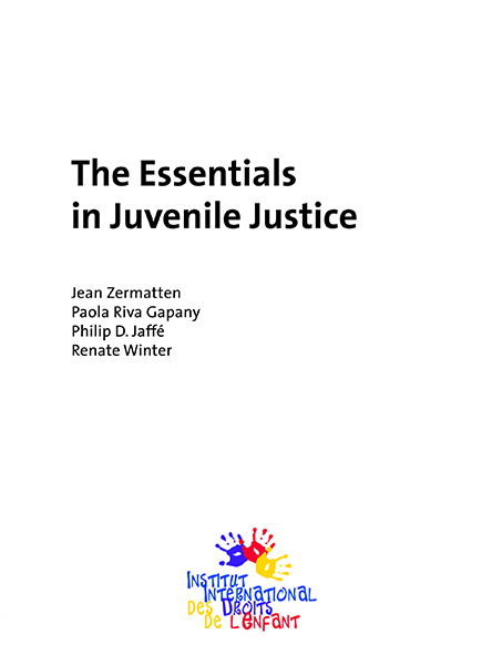 The Essentials in Juvenile Justice