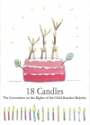 18 Candles. The Convention on the Rights of the Child Reaches Majority